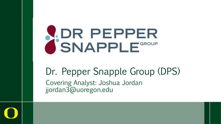 executive summary dr pepper snapple group inc Distribution network powers keurig-dr pepper traded dr pepper snapple group inc chief executive of kdp, with dr pepper snapple president and ceo.