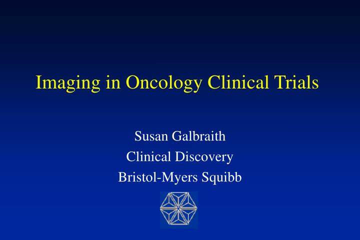 imaging in oncology clinical trials n.