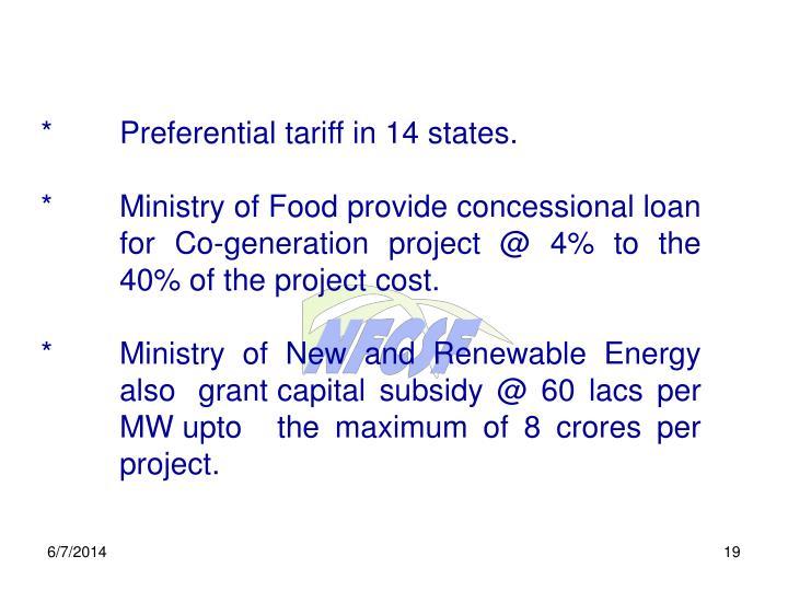 *Preferential tariff in 14 states.