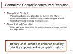 centralized control decentralized execution