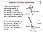 first destination report point
