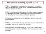 movement tracking system mts