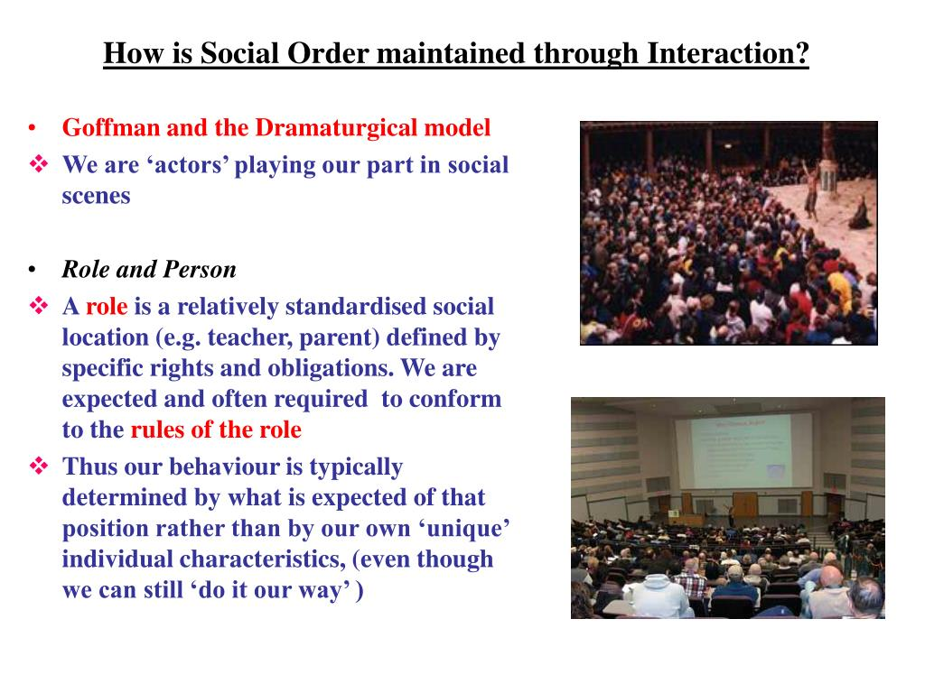 how is social order maintained through interaction l.