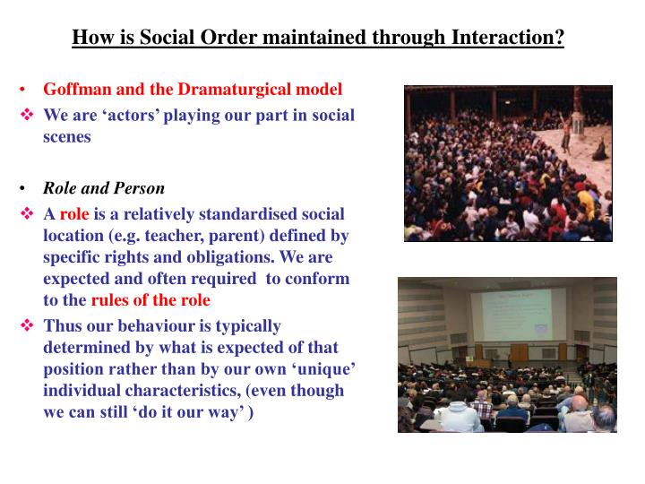 How is social order maintained through interaction