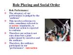 role playing and social order
