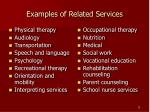 examples of related services