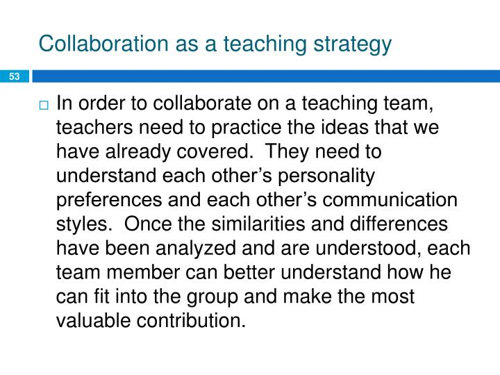 Collaboration as a teaching strategy