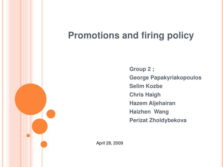 promotions and firing policy n.