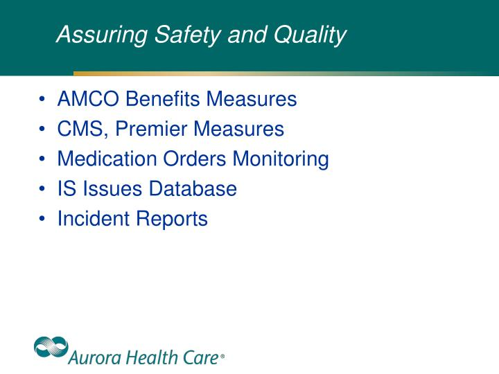Assuring Safety and Quality