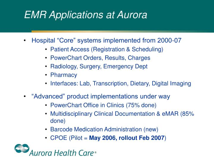 EMR Applications at Aurora