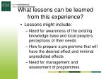 what lessons can be learned from this experience