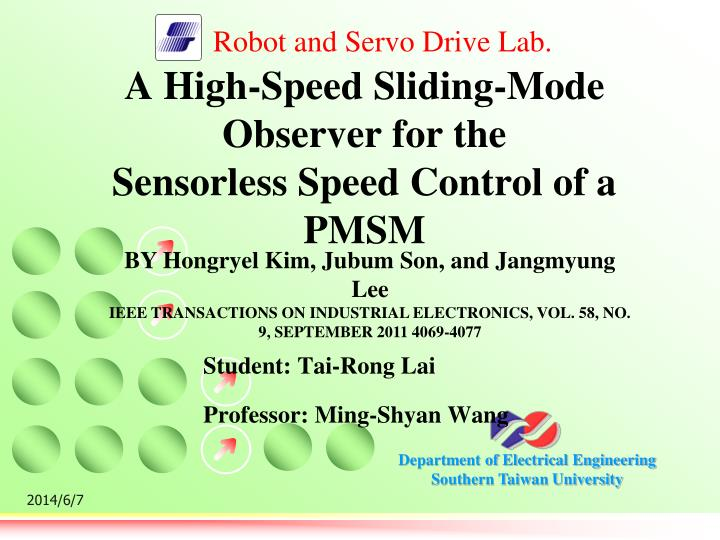 a high speed sliding mode observer for the sensorless speed control of a pmsm n.
