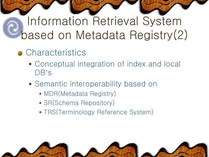 Information Retrieval System
