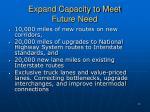 expand capacity to meet future need