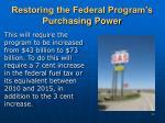restoring the federal program s purchasing power