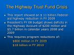 the highway trust fund crisis