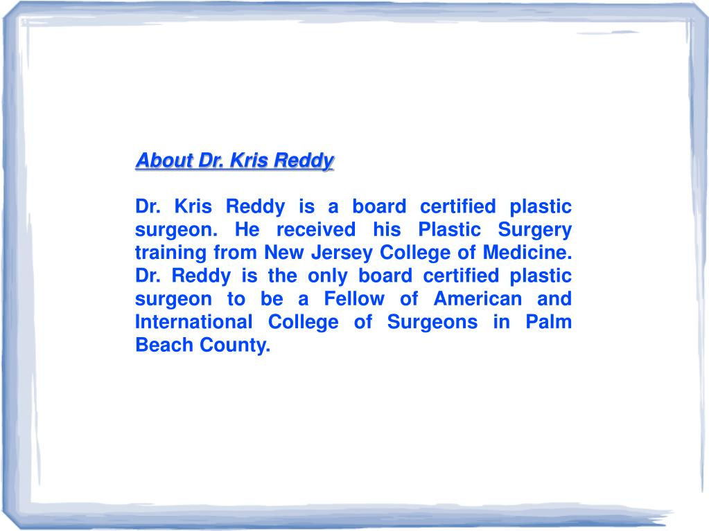 About Dr. Kris Reddy