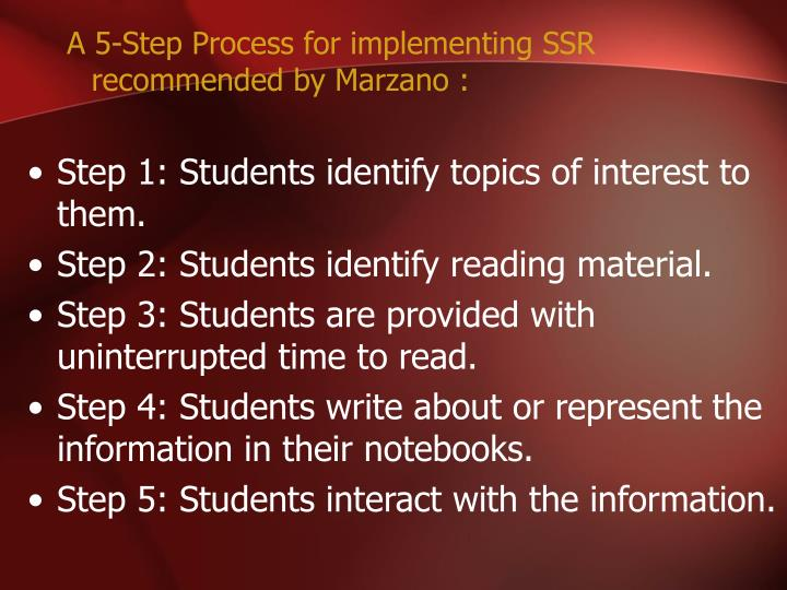 A 5-Step Process for implementing SSR recommended by Marzano :