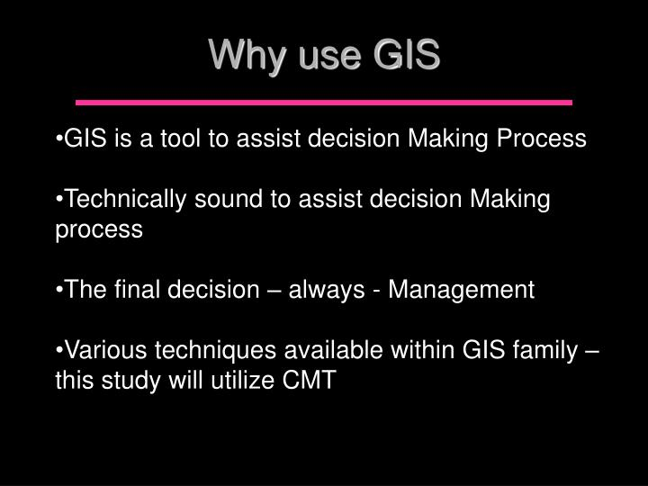 Why use GIS