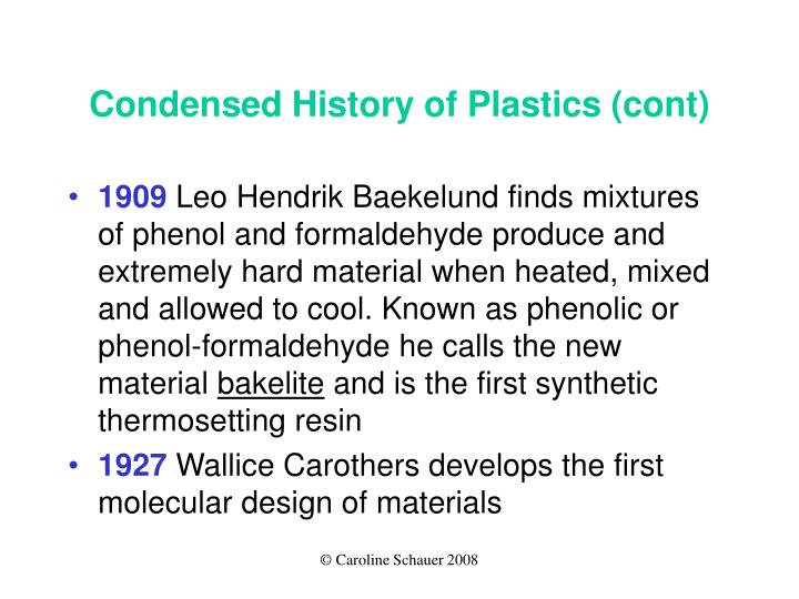 Condensed History of Plastics (cont)