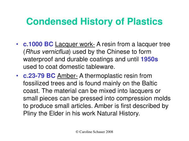 Condensed History of Plastics