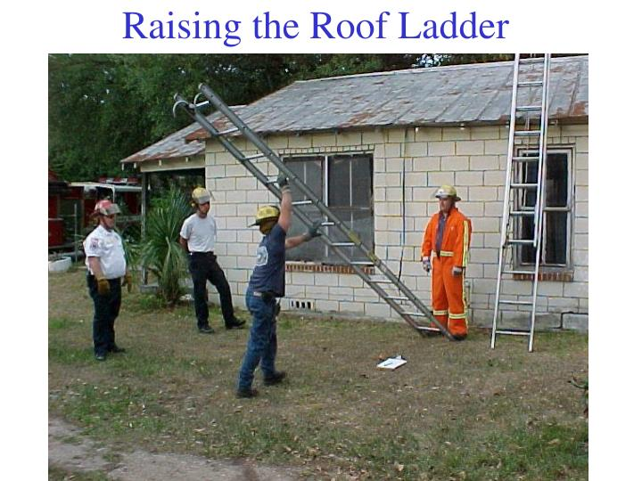 Raising the Roof Ladder
