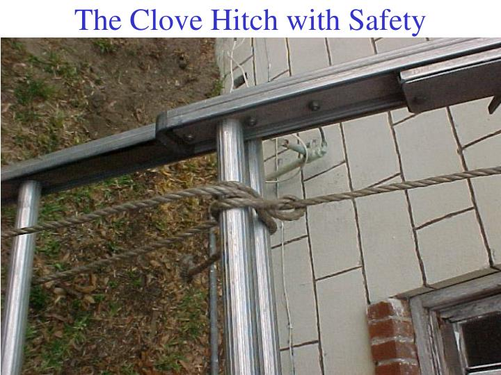The Clove Hitch with Safety