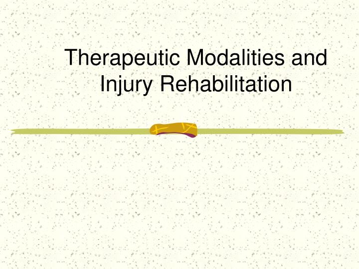 therapeutic modalities and injury rehabilitation n.