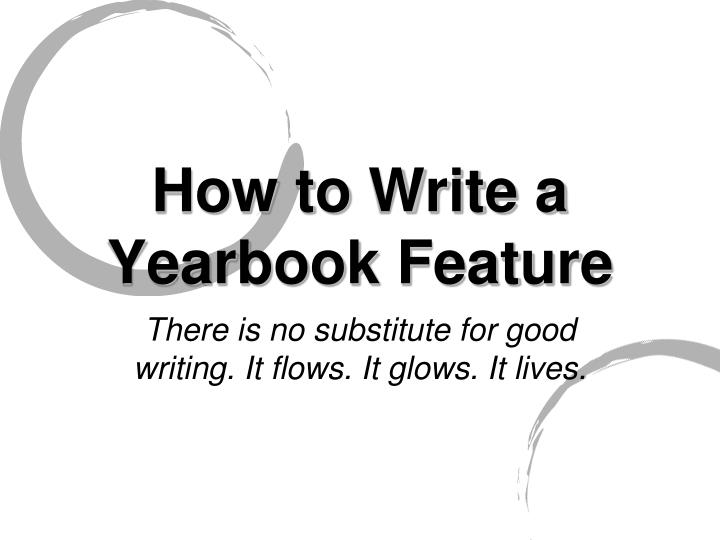 how to write a yearbook feature n.