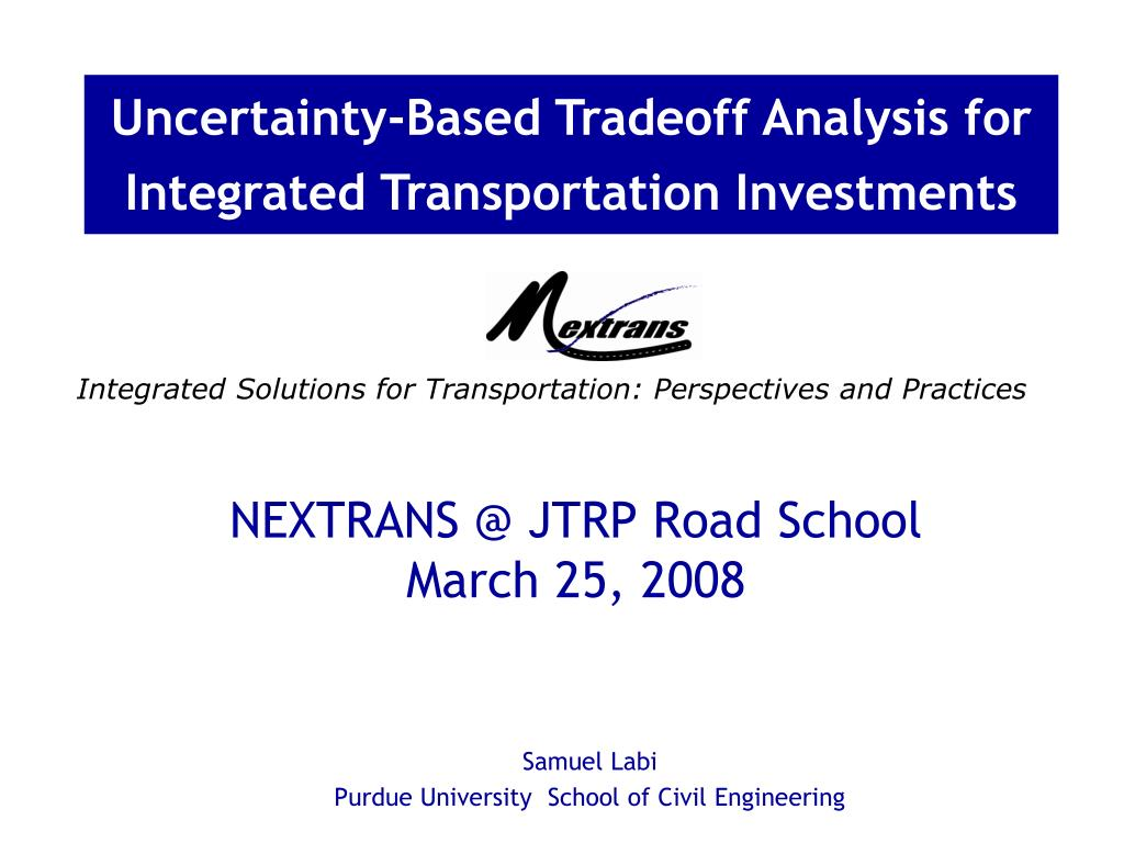 nextrans @ jtrp road school march 25 2008 l.
