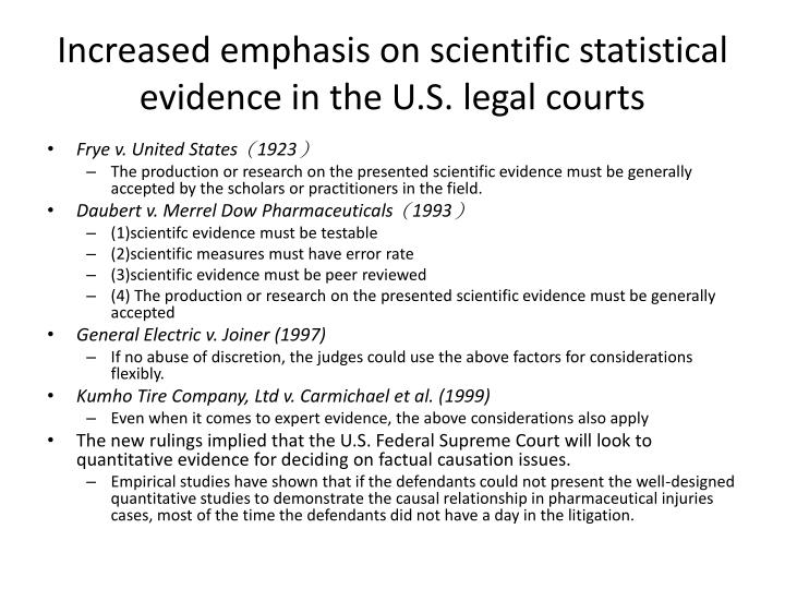 Increased emphasis on scientific statistical evidence in the U.S. legal courts