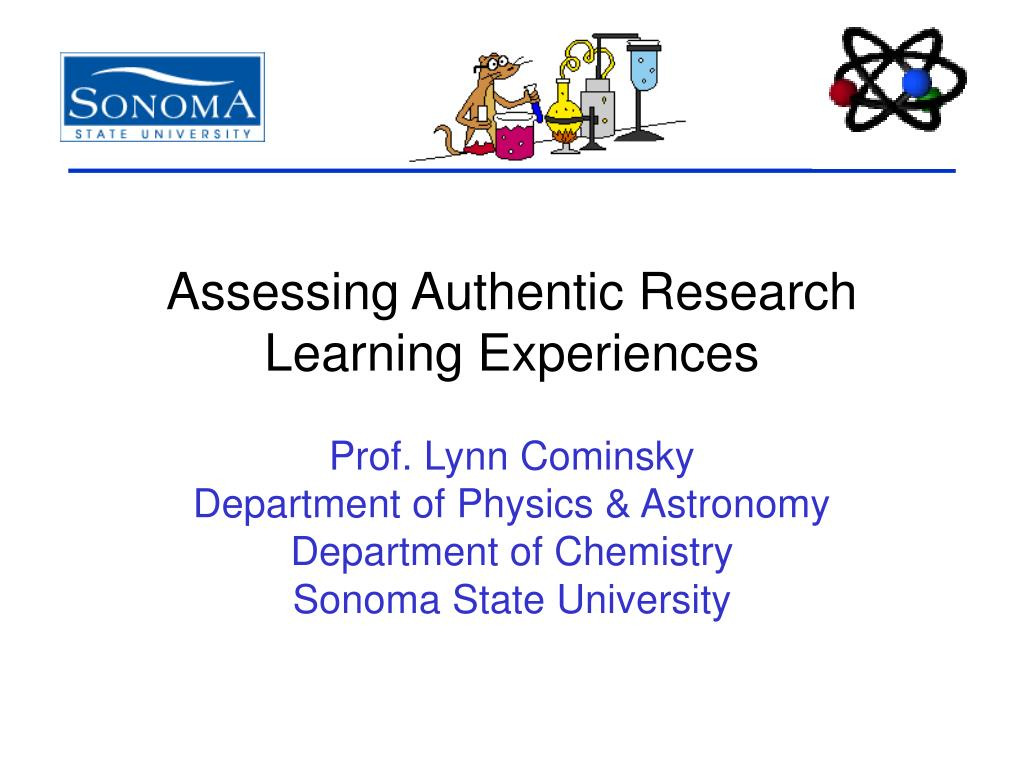 assessing authentic research learning experiences l.