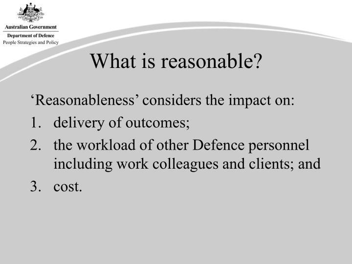 What is reasonable?