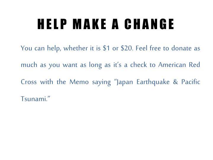 HELP MAKE A CHANGE
