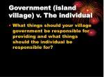 government island village v the individual