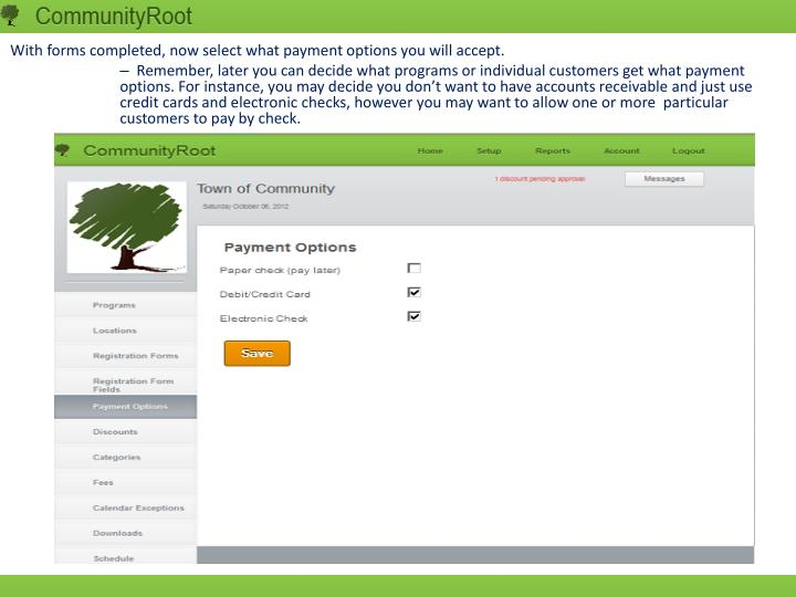 With forms completed, now select what payment options you will accept.
