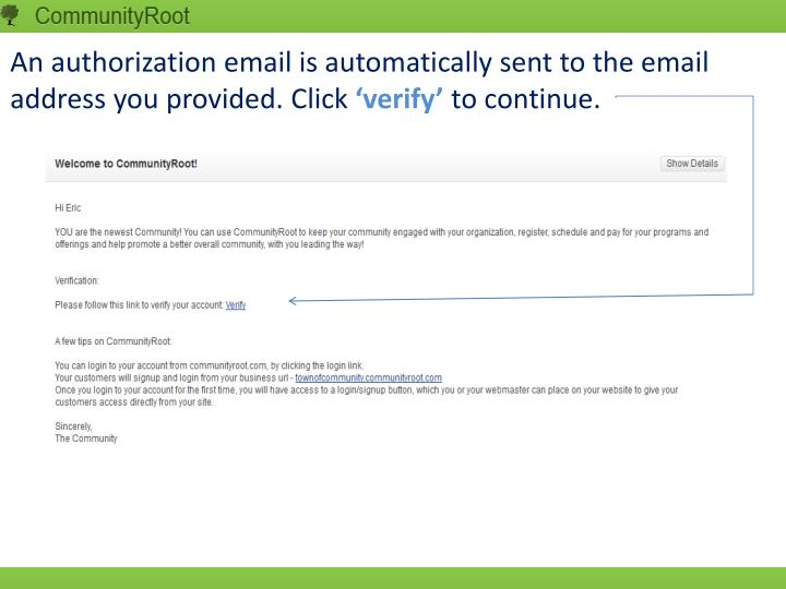 An authorization email is automatically sent to the email address you provided. Click