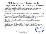 atpp supports the following from the transportation transition team report 12 19 069