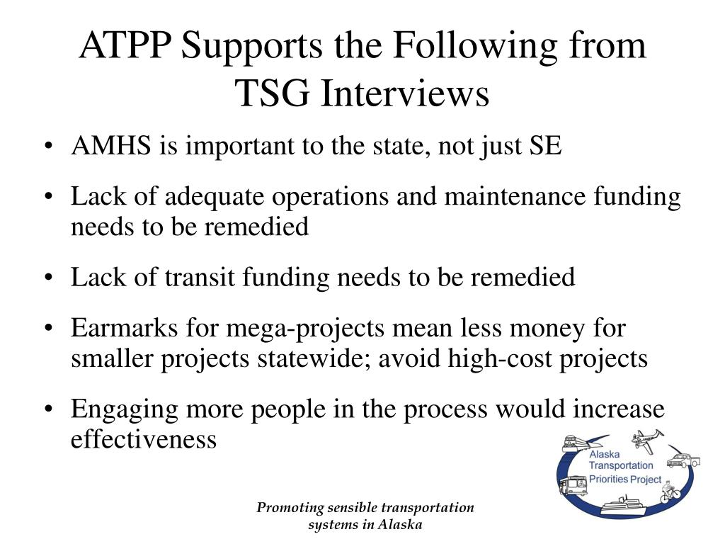 ATPP Supports the Following from TSG Interviews