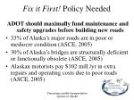 fix it first policy needed