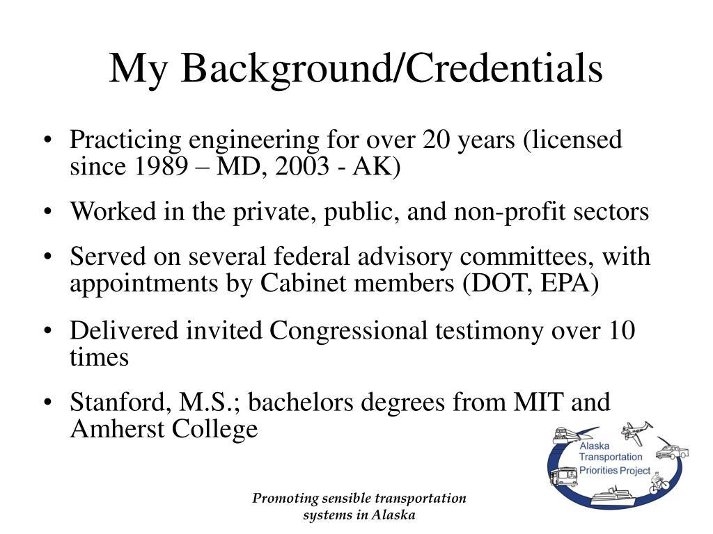 My Background/Credentials