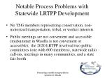 notable process problems with statewide lrtpp development