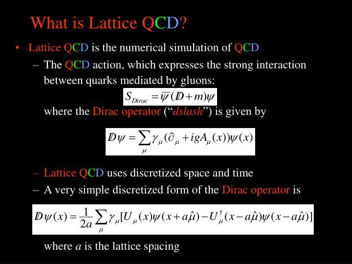 What is lattice q c d