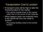 transportation cost location