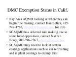 dmc exemption status in calif8