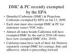 dmc pc recently exempted by the epa