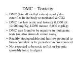 dmc toxicity