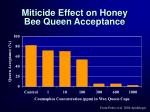 miticide effect on honey bee queen acceptance