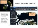 import data into wwt 6