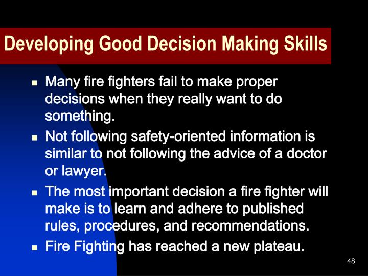 Developing Good Decision Making Skills